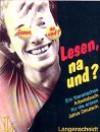 Lesen, Na Und? - Boschma, Hutzinga, RIS, Van Eunen