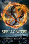 Spellcaster - George Bachman