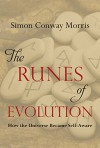 The Runes of Evolution: How the Universe became Self-Aware - Simon Conway Morris