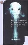 L'homme Dans Le Labyrinthe - Robert Silverberg