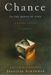 Chance in the House of Fate: A Natural History of Heredity - Jennifer Ackerman