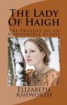 The Lady of Haigh - Elizabeth Ashworth