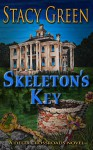 Skeleton's Key - Stacy Green