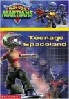 Teenage Spaceland (Butt-Ugly Martians) - Tom Mason, Dan Danko, Art Mawhinney