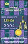 Super Horoscope Libra 2004 September 23- October 22 - Staff of Berkley Publishing Group, Berkley Publishing Group, Astrology World