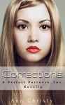 Corrections (Perfect Partners, Incorporated Book 5) - Ann Christy