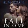Fall into Me: Heart of Stone, Book 2 - Orson Scott Card, Christian Fox, Veronica Meunch