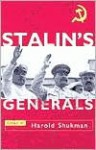 Stalin's Generals - Harold Shukman