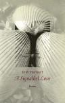 A Signalled Love - D.W. Hartnett