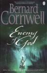 Enemy of God - Bernard Cornwell