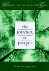 The Journey of Prayer - Cumberland House Publishing