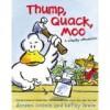 Thump, Quack, Moo - Doreen Cronin, Betsy Lewin