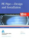 Pe Pipe Design And Installation (M55) (Awwa Manual) - AWWA Staff