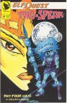A Tribe Divided Part Four: Rage (ElfQuest: Two-Spear #4) - Terry Collins, Delfin Barral, Barry Blair