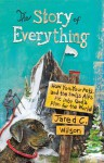 The Story of Everything: How You, Your Pets, and the Swiss Alps Fit into God's Plan for the World - Jared C. Wilson