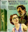 When Thief Meets Thief - Harry Stephen Keeler