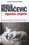 Ciganska nevjesta - Hrvoje Kovačević