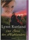Der Geist Des Highlanders Roman. Weltbild Taschenbuch - Lynn Kurland, Margarethe van Pée