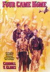 Four Came Home: The Gripping Story of the Survivors of Jimmy Doolittle's Two Lost Crews - Carroll V. Glines