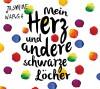 Mein Herz und andere schwarze Löcher - Jasmine Warga, Inka Löwendorf, Adelheid Zöfel
