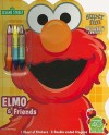Elmo & Friends: Book to Color with Crayons & Stickers [With 3 Crayons] - Dalmatian Press