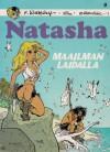 Maailman laidalla (Natasha, #9) - François Walthéry, Marc Wasterlain, Anssi Rauhala