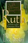 A Woman's Journey Through Ruth: 8 Lessons on Love Exclusively for Women - Dee Brestin