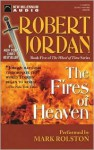 The Fires of Heaven - Robert Jordan, Mark Rolston