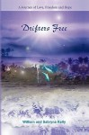 Drifters Free a Journey of Love, Freedom and Hope - William Kelly, Sabryna Kelly