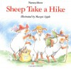Sheep Take a Hike - Nancy E. Shaw, Margot Apple