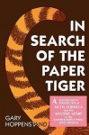 In Search of the Paper Tiger: A Sociological Perspective of Myth, Formula, and the Mystery Genre in the Entertainment Print Mass Medium - Gary Hoppenstand