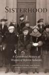 Sisterhood: A Centennial History of Women of Reform Judaism - Carole B. Balin, Dana Herman, Jonathan D. Sarna, Gary P. Zola