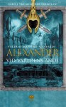 Alexander - Vid världens ände (Alexander, #3) - Valerio Massimo Manfredi, Ann Margret Forsström, Stig Söderlind