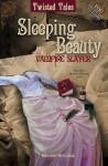 Sleeping Beauty: Vampire Slayer - NOT A BOOK