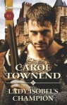 Lady Isobel's Champion - Carol Townend