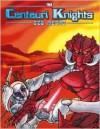 Centauri Knights - David L. Pulver