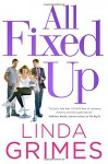 All Fixed Up: A Novel (Ciel Halligan) - Linda Grimes