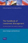 Handbook of Investment Management: The Definitive Guide for the Investment Professional - James Essinger, David. Lowe