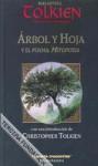 Árbol Y Hoja; Y El Poema Mitopoeia - J.R.R. Tolkien, J.R.R. Tolkien, José M. Santamaría, Julio César Santoyo
