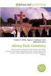 Abney Park Cemetery - Frederic P. Miller, Agnes F. Vandome, John McBrewster