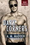Dark Corners - A.M. Madden