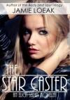 The Star Caster - Jamie Loeak