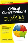 Critical Conversations For Dummies (For Dummies (Lifestyles Paperback)) - Christina Tangora Schlachter