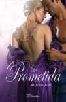 La prometida - Shana Abe, Eva González Rosales