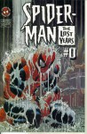 Spider-Man The Lost Years #0 : Born Again (Marvel Comics) - J.M. DeMatteis, Liam Sharp