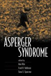 Asperger Syndrome - Ami Klin, Fred R. Volkmar, Sara S. Sparrow