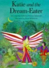 Katie and the Dream-Eater - Takamado, Brian Wildsmith