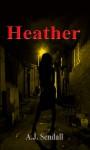 Heather - A.J. Sendall