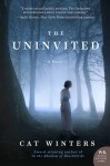 The Uninvited - Cat Winters