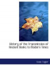 History of the Transmission of Ancient Books to Modern Times - Isaac Taylor